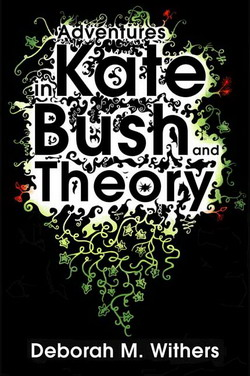 Adventures in Kate Bush and Theory book jacket design